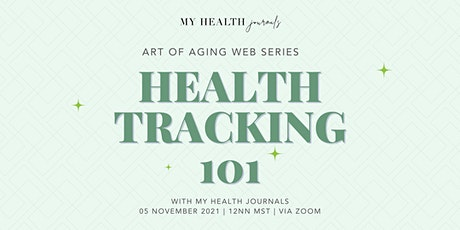 Health Tracking 101 with My Health Journals tickets