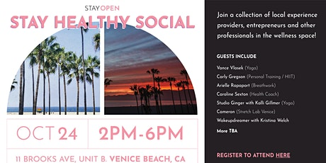 STAY Healthy Social with STAY OPEN tickets