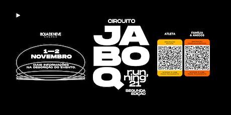 CIRCUITO JABOQUE 21 - SEGUNDA EDIÇÃO ingressos