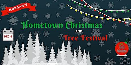 2021 Morgan's Hometown Christmas & Tree Festival tickets
