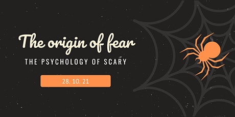 The Origin of Fear: Exploring The Psychology of Scary tickets