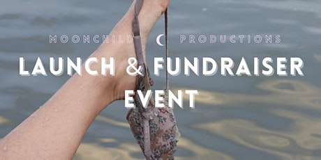 MoonChild's launch and fundraiser event tickets