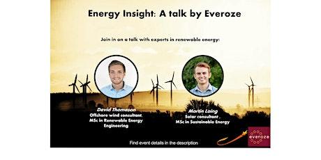 Energy Insight: A Talk by Everoze tickets