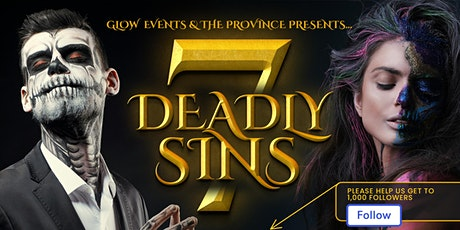 7 Deadly Sins, Halloween Party   *Strict safety COVID protocol tickets