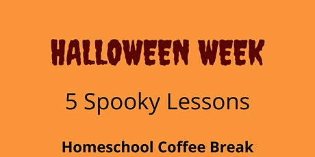 Homeschool Coffee Break - Halloween Edition! tickets