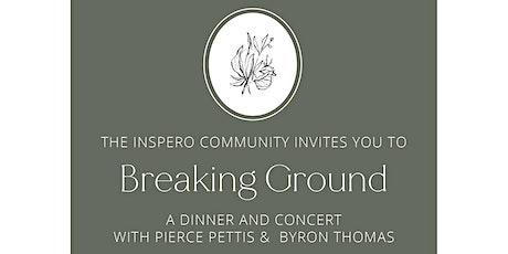 Breaking Ground Dinner & Concert w/ Pierce Pettis & Byron Thomas tickets