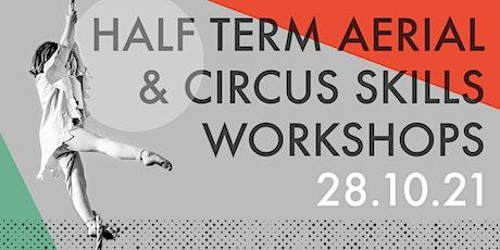 Half Term Aerial & Circus Skills Workshops tickets