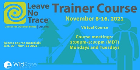 Leave No Trace Trainer Course - November 8, 2021 entradas