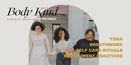 Body Kind - A Body Image Retreat tickets