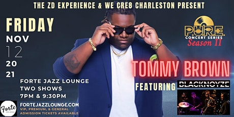 P.U.R.E. Concert Series Presents: Tommy Brown featuring BlackNoyze tickets