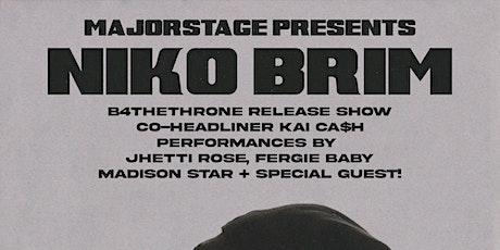 MAJORSTAGE PRESENTS:  Niko Brim + Kai Cash B4THETHRONE Release Concert tickets