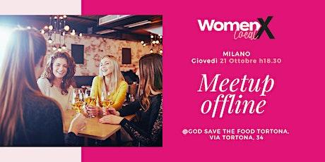 WOMENX LOCAL - Milano,  Giovedì 21 ottobre, ore 18.30 biglietti