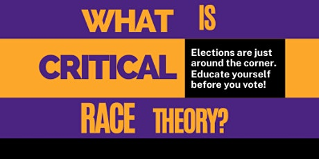 What is Critical Race Theory? tickets