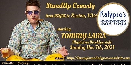 Vegas Comedy Comes to Reston: The Tommy Lama Experience at Kalypsos tickets