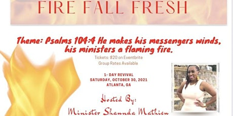 Fire Fall Fresh 1-Day Revival tickets