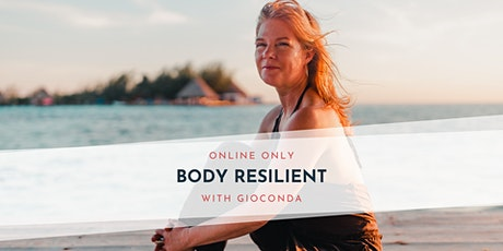 Body Resilient with Gioconda tickets