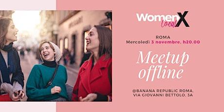 WOMENX LOCAL - Roma - Mercoledì 3 novembre, ore 20.00 biglietti