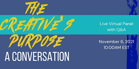 The Creative's Purpose: A Conversation tickets