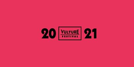 Vulture Festival LA - 2021 VULTURE PASS tickets