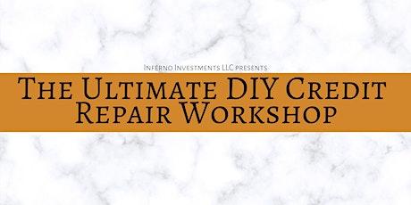 The Ultimate DIY Credit Repair Workshop tickets