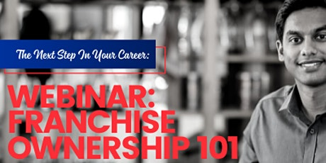 Franchise Ownership: Don't Let FEAR Steal Your Dreams of Business Ownership tickets