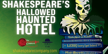 Shakespeare's Hallowed Haunted Hotel tickets