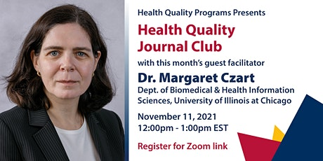 Health Quality Journal Club w/ Guest Facilitator Dr. Margaret Czart tickets