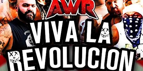 AUSTIN WRESTLING REVOLUTION presents 'Viva La Revolucion' tickets