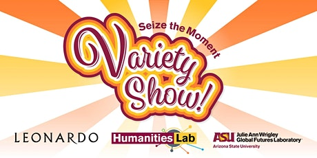 Seize the Moment Variety Show tickets