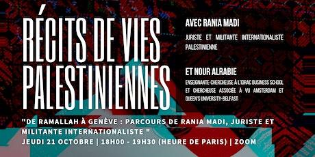 De Ramallah à Genève : Parcours d'une juriste et militante Palestinienne billets