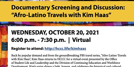 """Documentary Screening and Discussion: """"Afro-Latino Travels with Kim Haas"""" tickets"""