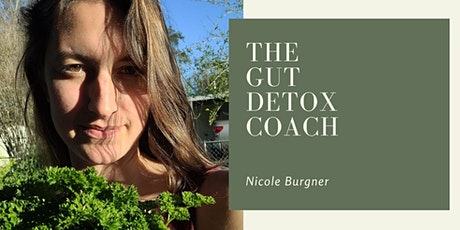 Gut Detox Event with Nicole Bergner entradas