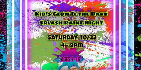 Kid's Glow & the Dark Splash Paint Night tickets