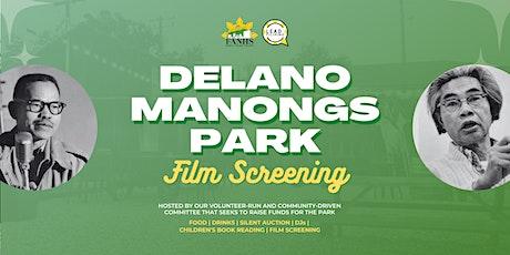 Delano Manongs Park Film Screening & Fundraiser tickets