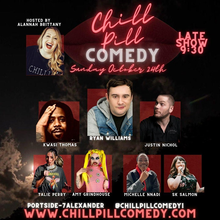 CHILL PILL [Stand-Up Comedy at Portside] Sunday October 24th image