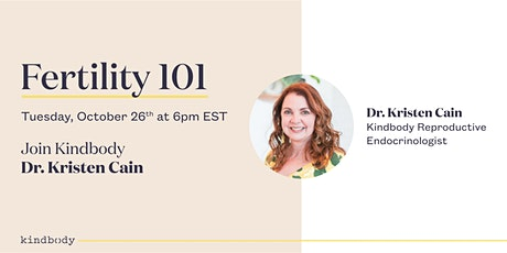 Fertility 101 and Holistic Health with Kindbody tickets