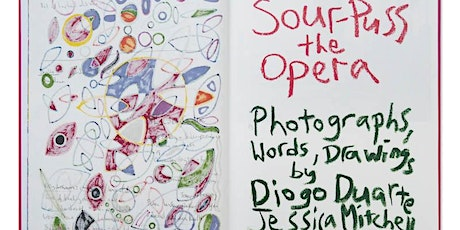 Sour-Puss: The Opera Book Pre-Launch tickets