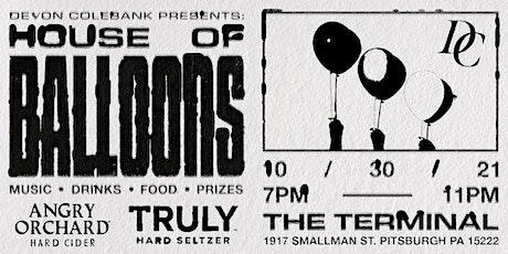 Devon Colebank Presents: HOUSE OF BALLOONS tickets