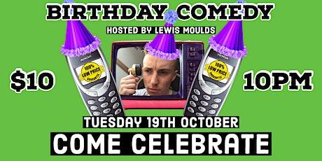 Birthday Comedy tickets
