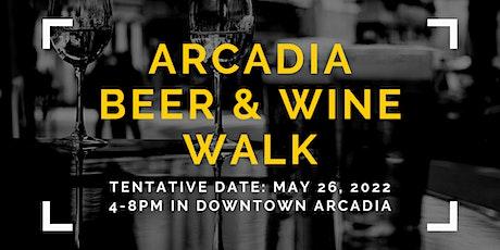 Arcadia Beer & Wine Walk tickets