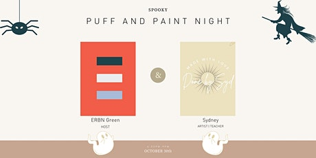 Puff and Paint Night - Halloween Edition tickets