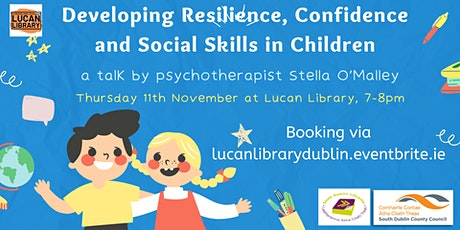 Developing Resilience, Confidence and Social Skills in Children tickets