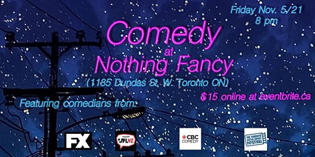 Comedy at Nothing Fancy tickets