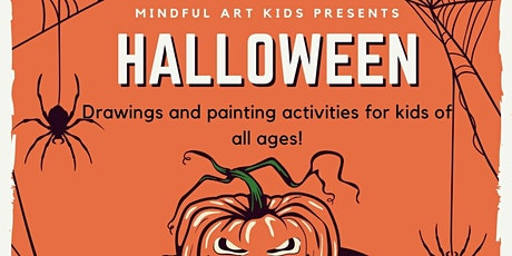Mindful Art Kids - Halloween Drawing Time for Kids of All Ages tickets