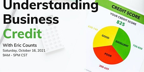 Business Credit Building Strategies for Entrepreneurs and Real E. Investors tickets