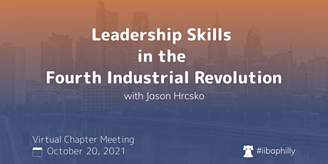 Leadership Skills in the Fourth Industrial Revolution - Chapter Meeting tickets