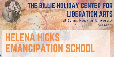 Helena Hicks Emancipation School tickets