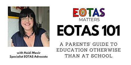 EOTAS 101 - A Parents' Guide (3 Nov 2021) tickets