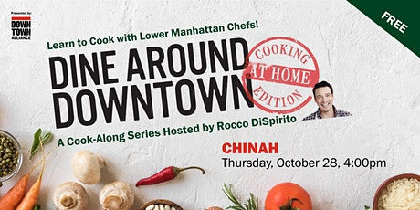 Dine Around Downtown: Cooking At Home Edition With Chinah tickets
