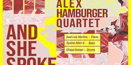 Alex Hamburger Quartet  with Pat Graney Trio at CODA tickets